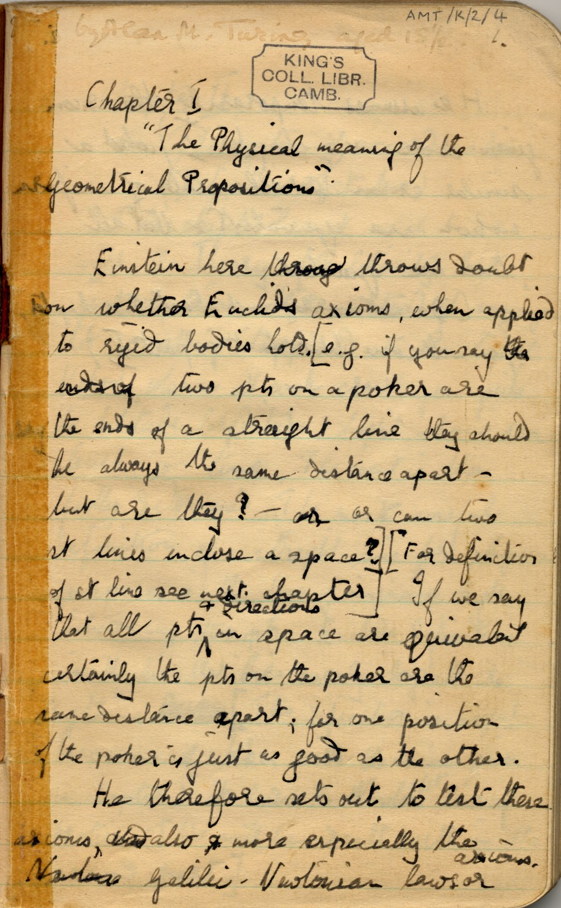 At the age of 15 Turing wrote a précis of Einstein's The Theory of Relativity for his mother. [AMT/K/2]