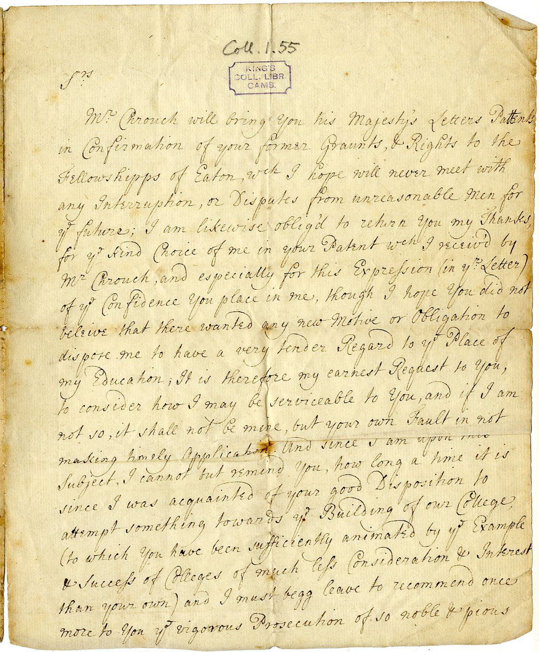 First page of a letter from George Legg, Lord Dartmouth, to the Provost and Fellows, urging them to build and promising to commend any such project to the King's Patronage, 14 March 1685-6. [GIB/1/1, former ref Coll 1/55]
