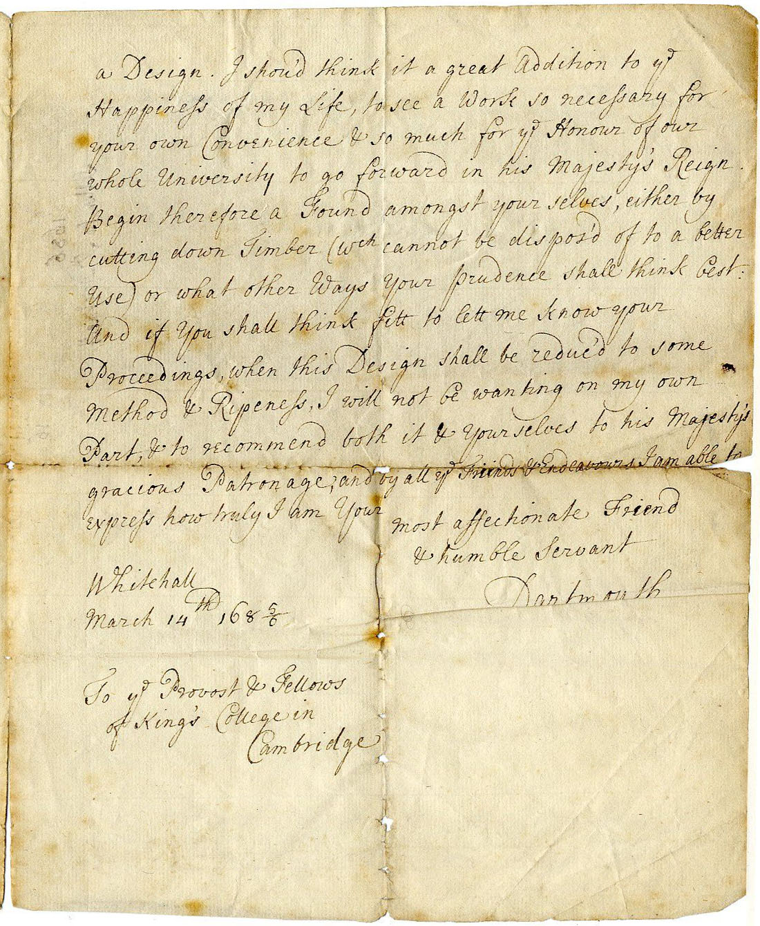 Second page of a letter from George Legg, Lord Dartmouth, to the Provost and Fellows, urging them to build and promising to commend any such project to the King's Patronage, 14 March 1685-6. [GIB/1/1, former ref Coll 1/55]