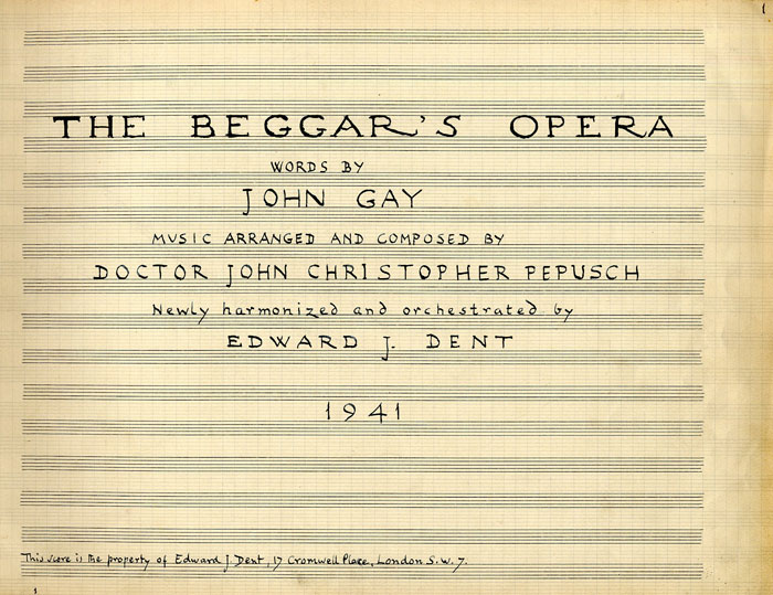 Title page of Dent's manuscript copy of 'The Beggar's Opera', 1941 (EJD/1/3/44A)