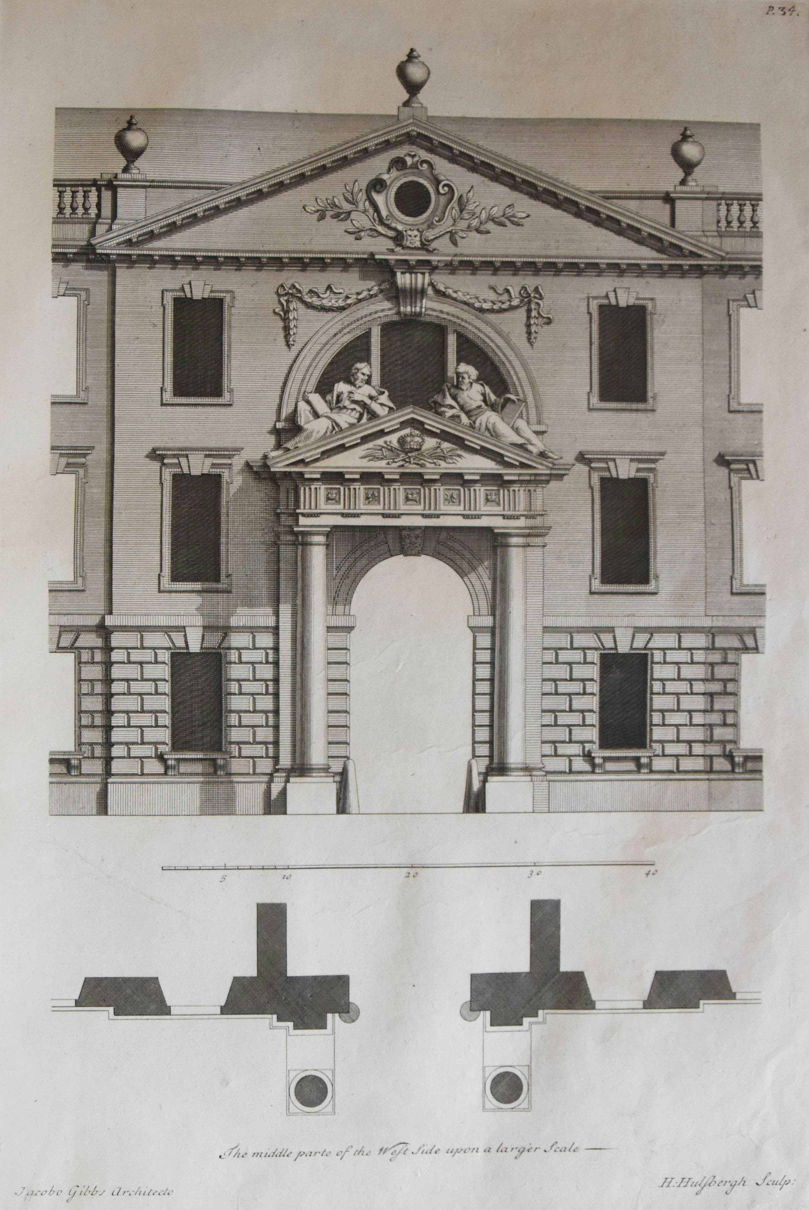 'The middle part of the West Side, upon a larger Scale'. [James Gibbs' Book of Architecture, plate XXXIV]