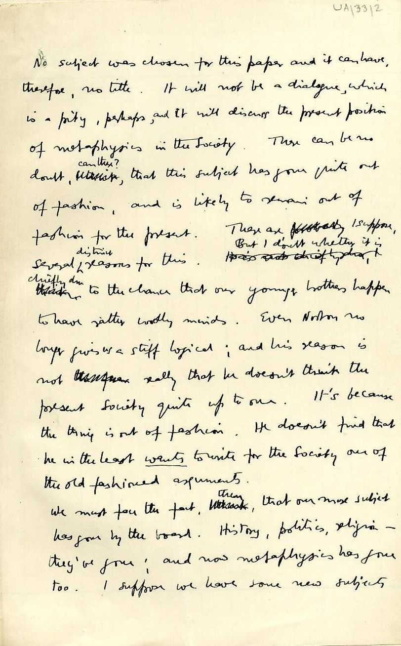 First page of a paper entitled 'The present position of metaphysics in the Society', which Keynes read to the Apostles, c.1909. [JMK/UA/33]