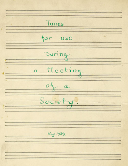 'Tunes for use during a Meeting of the Society, May 1939' cover (KCAS/21/4)
