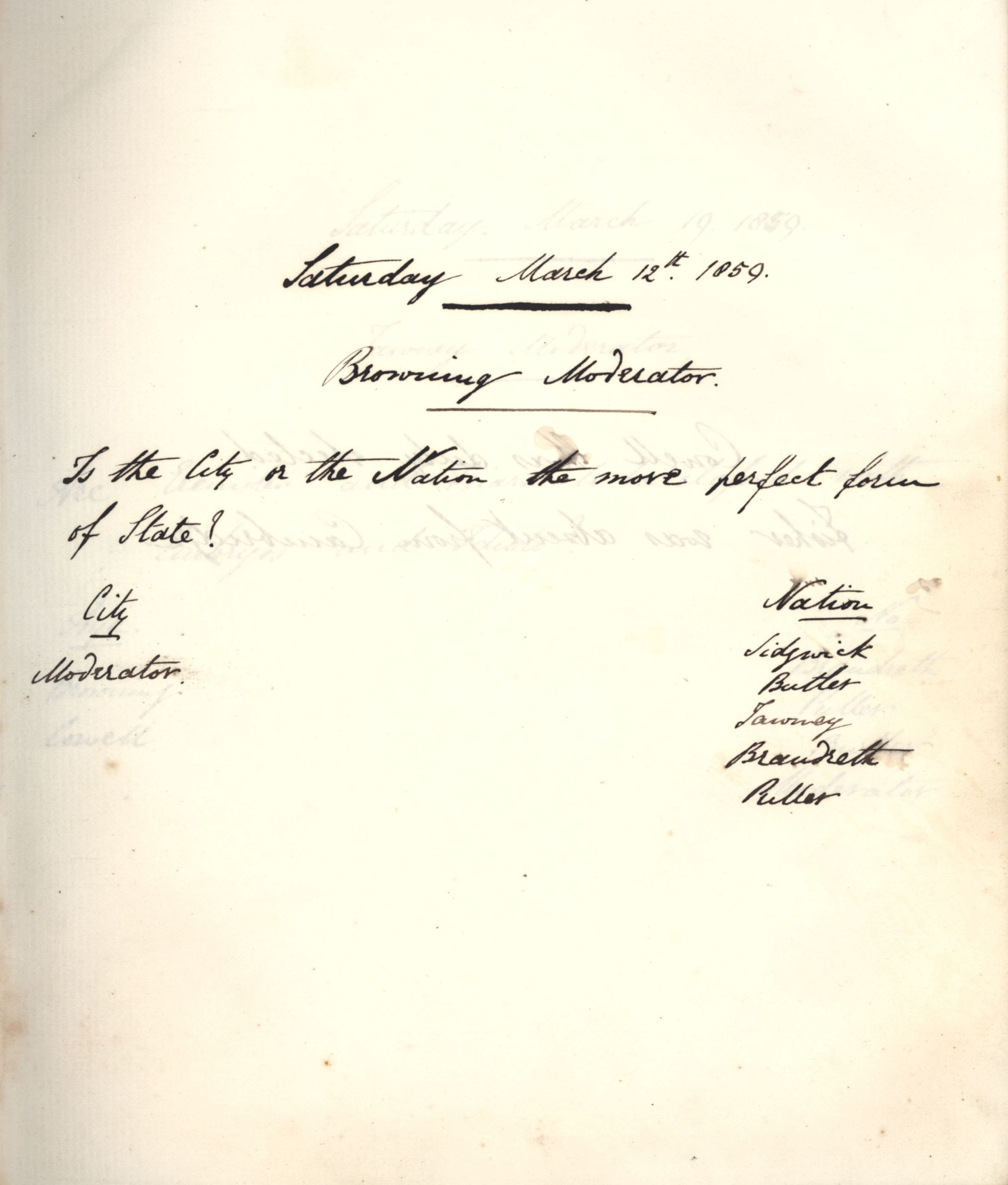 Minutes of a meeting in which Oscar Browning asked 'Is the City or the State the more perfect form of State?' [KCAS/39/1/5, 12 March 1859]