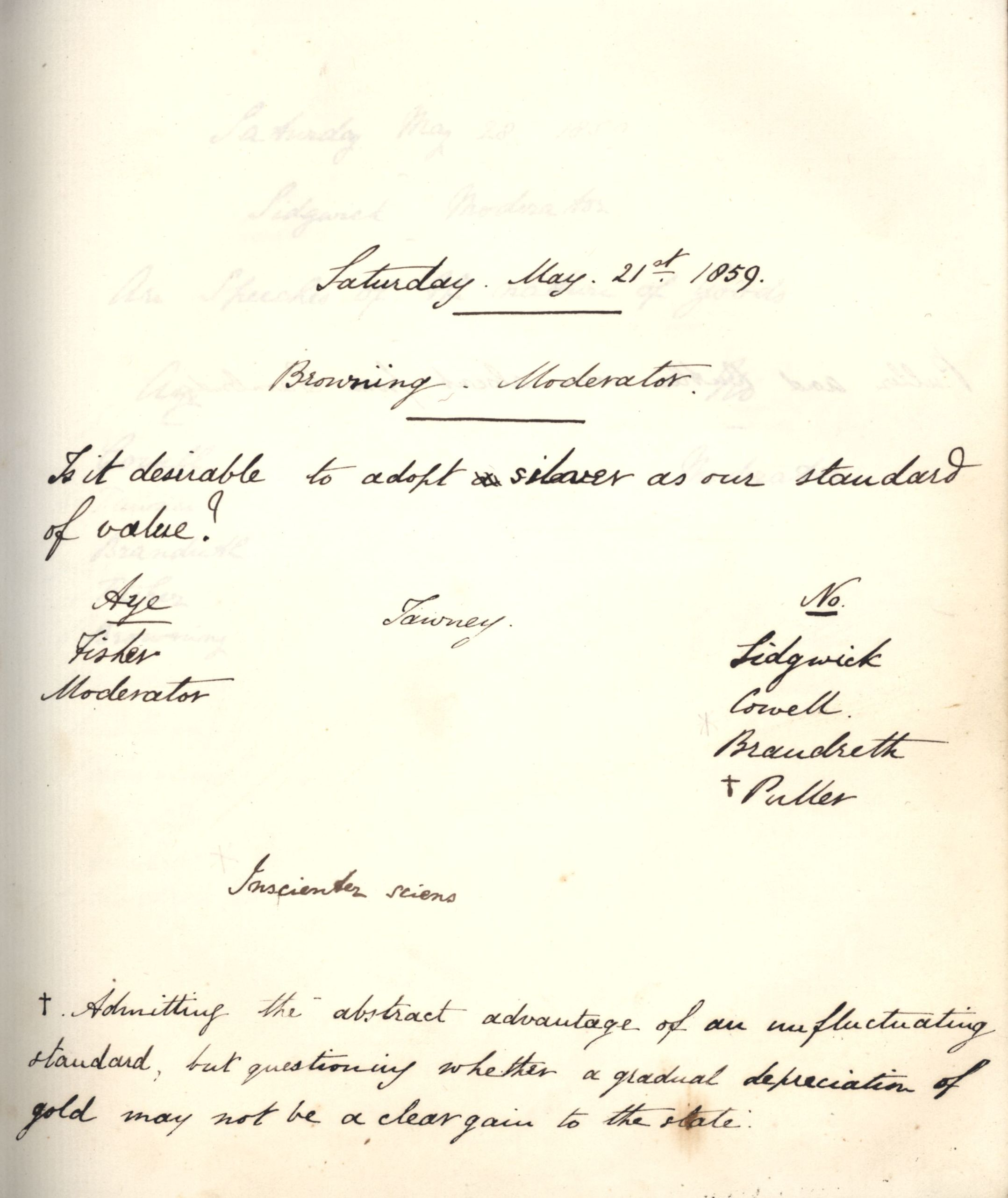 Minutes of a meeting in which Oscar Browning asked 'Is it desirable to adopt silver as our standard of value?' [KCAS/39/1/5, 21 May 1859]