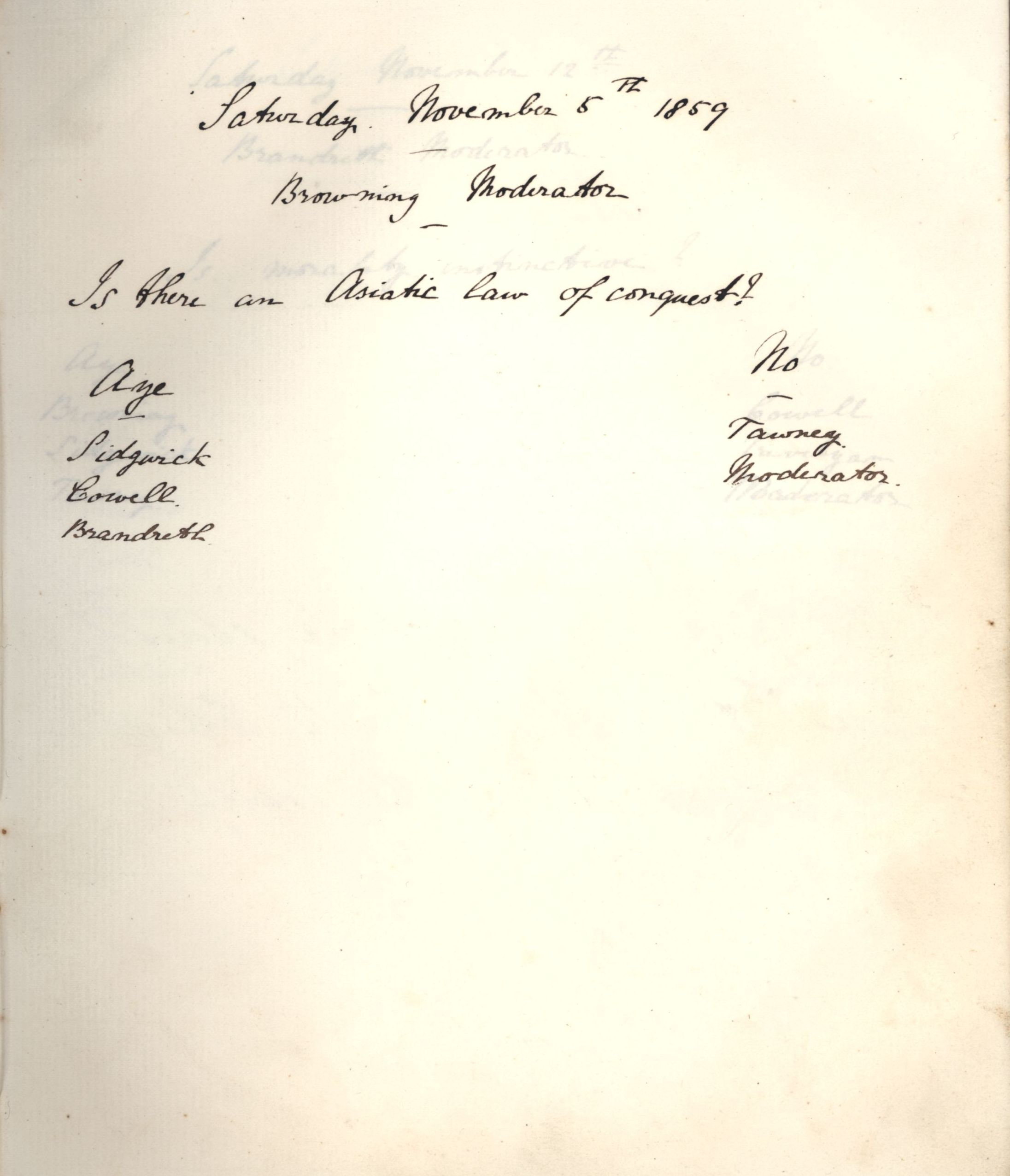 Minutes of a meeting in which Oscar Browning asked 'Is there an Asiatic law of conquest?' [KCAS/39/1/5, 5 November 1859]