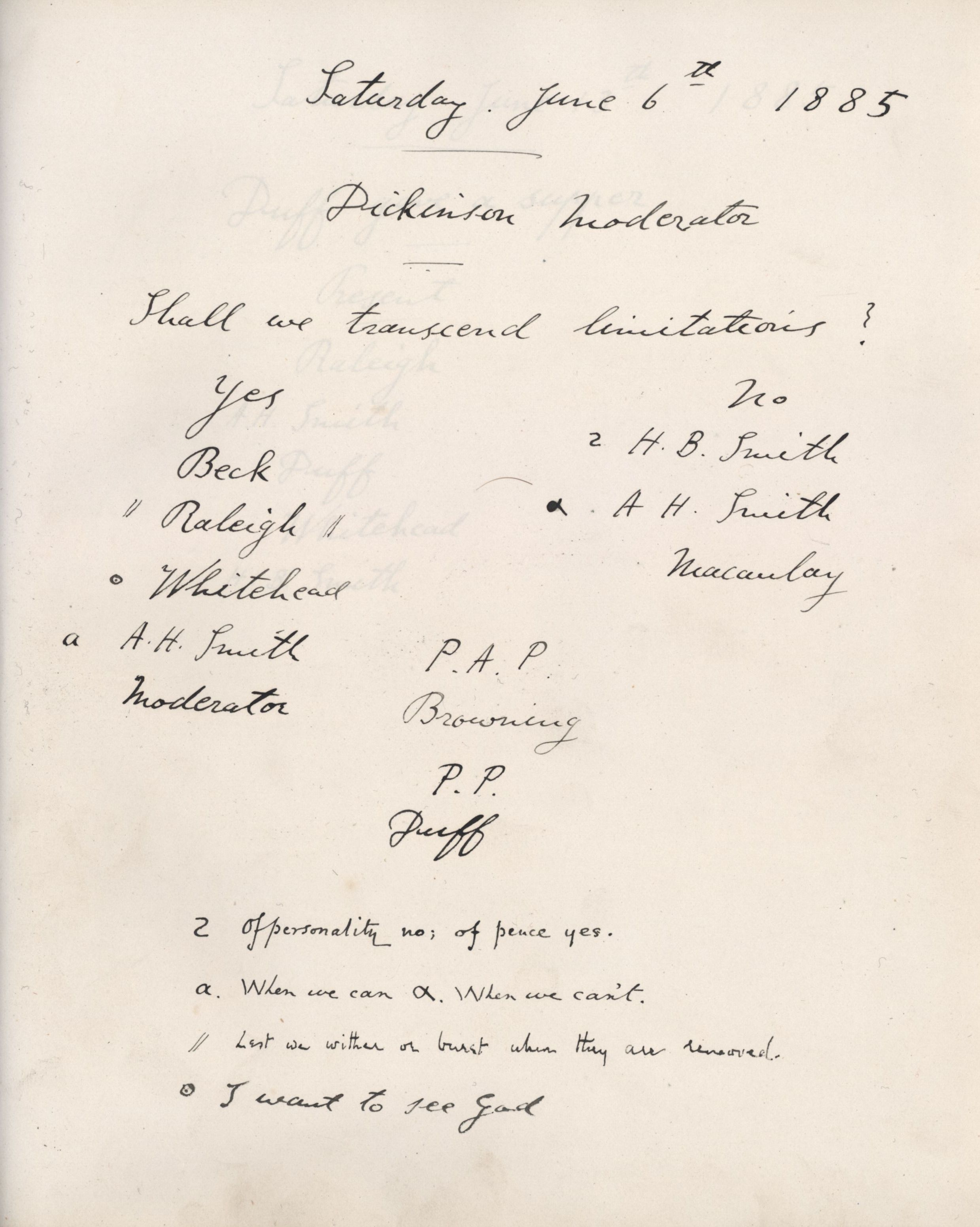 Minutes of a meeting, possibly Dickinson's first as Moderator, in which he asked 'Shall we transcend limitations?'. [KCAS/39/1/10, 6 June 1885]