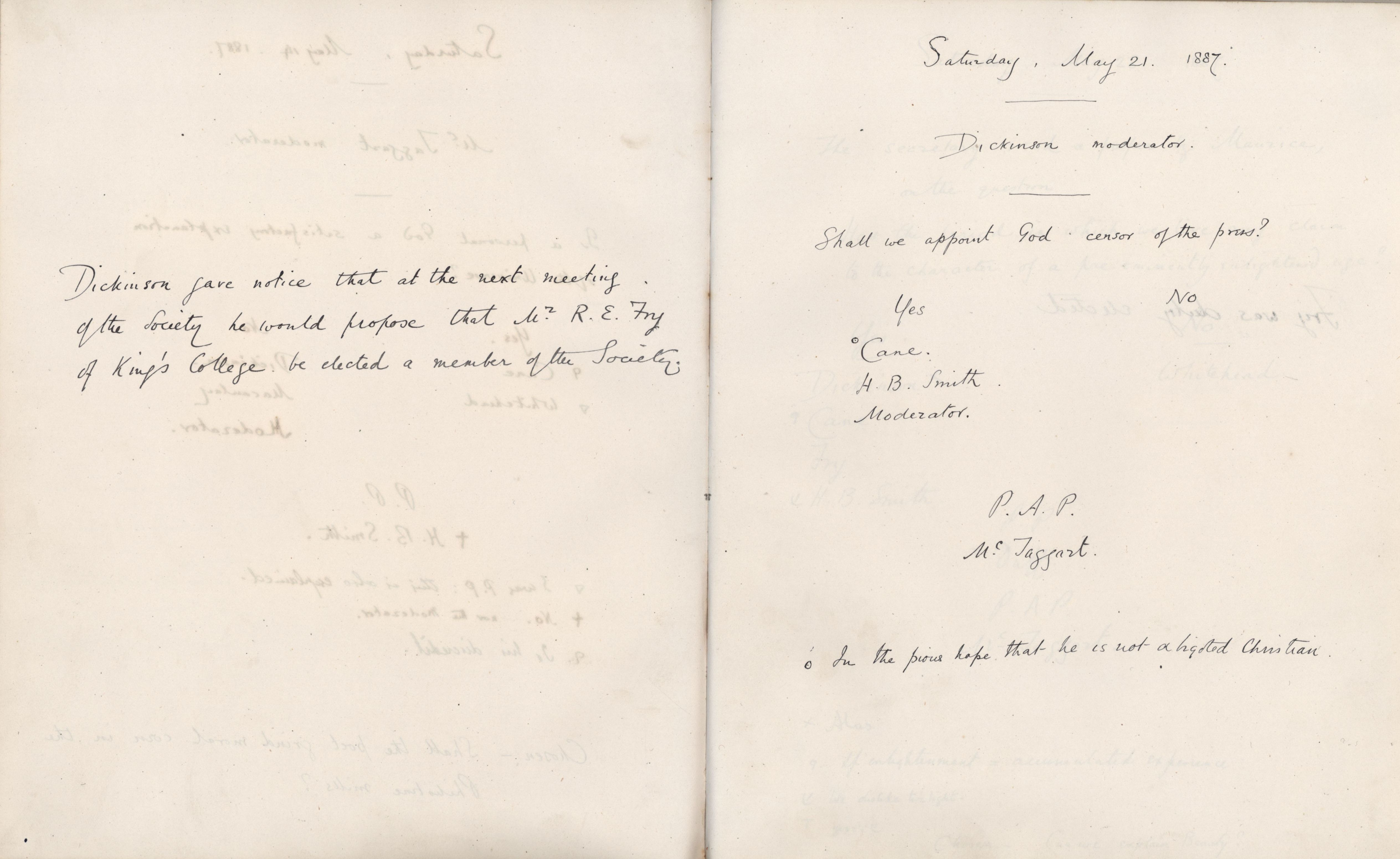 Minutes of a meeting in which Dickinson gave notice that he would propose the election of Roger Fry at the next meeting. [KCAS/39/1/10, 21 May 1887]