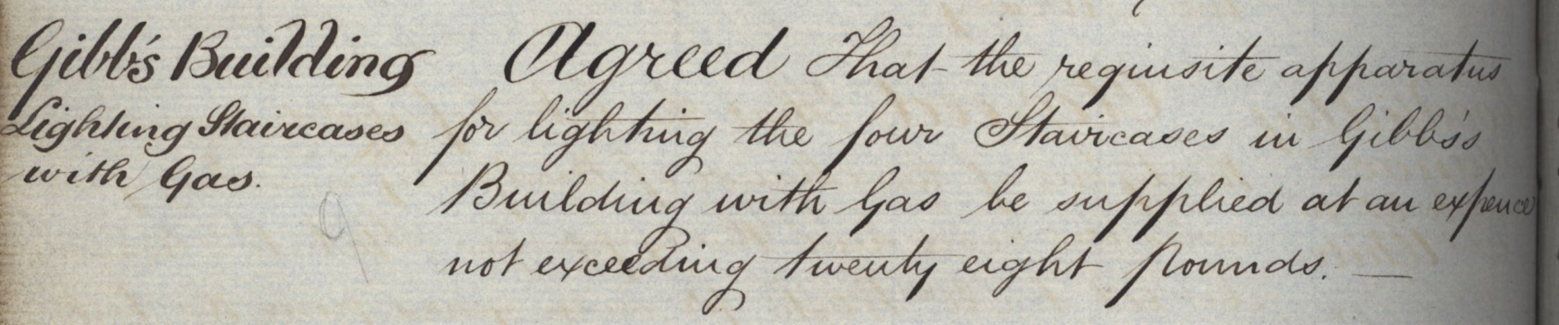 Agreement to instal lighting with gas in the staircases of the Gibbs building, Congregation minutes, 3 February 1847. [KCGB/4/1/1/5]