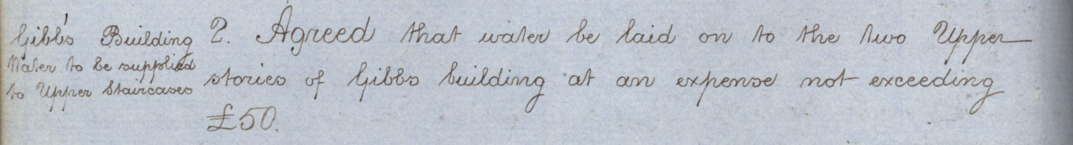Agreement to supply water to the staircases of the Gibbs building, Congregation minutes, 21 June 1860. [KCGB/4/1/1/6]