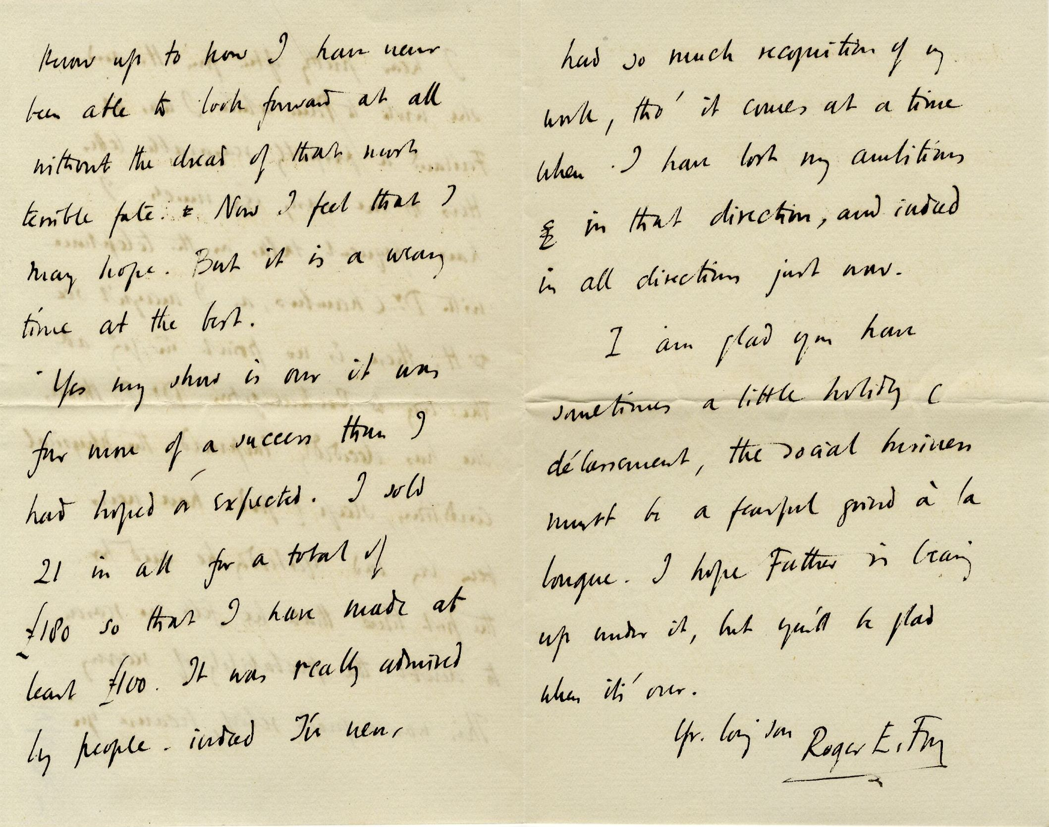 Letter from Roger Fry to Lady Fry, 6 August 1907, concerning his title being changed to European Advisor and his increased recognition as an artist being unmatched by his enthusiasm. [REF/3/57/35]