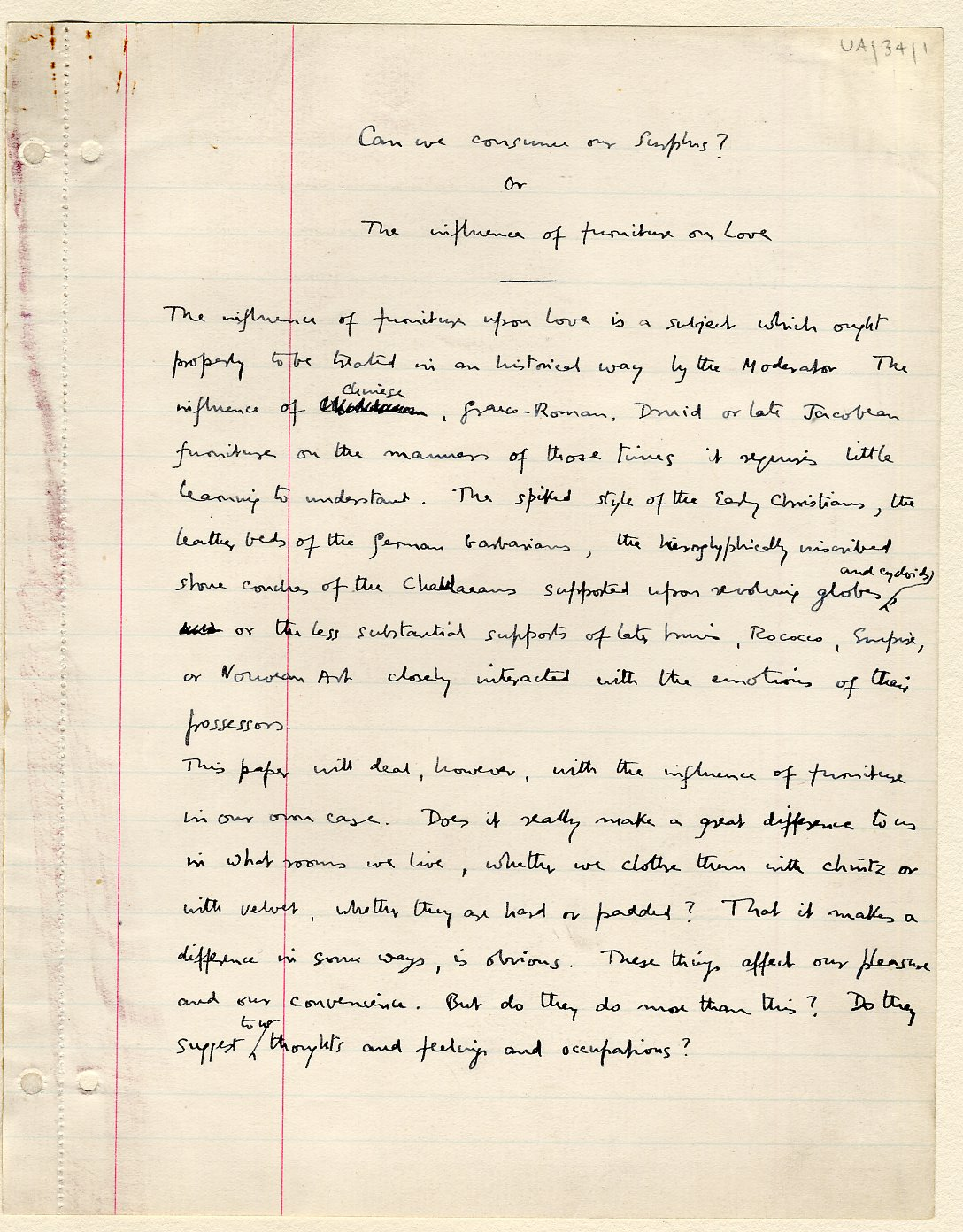 First page of a paper entitled 'Can we consume our surplus or the influence of furniture on love', which Keynes read to the Apostles, c.1909. [JMK/UA/34]