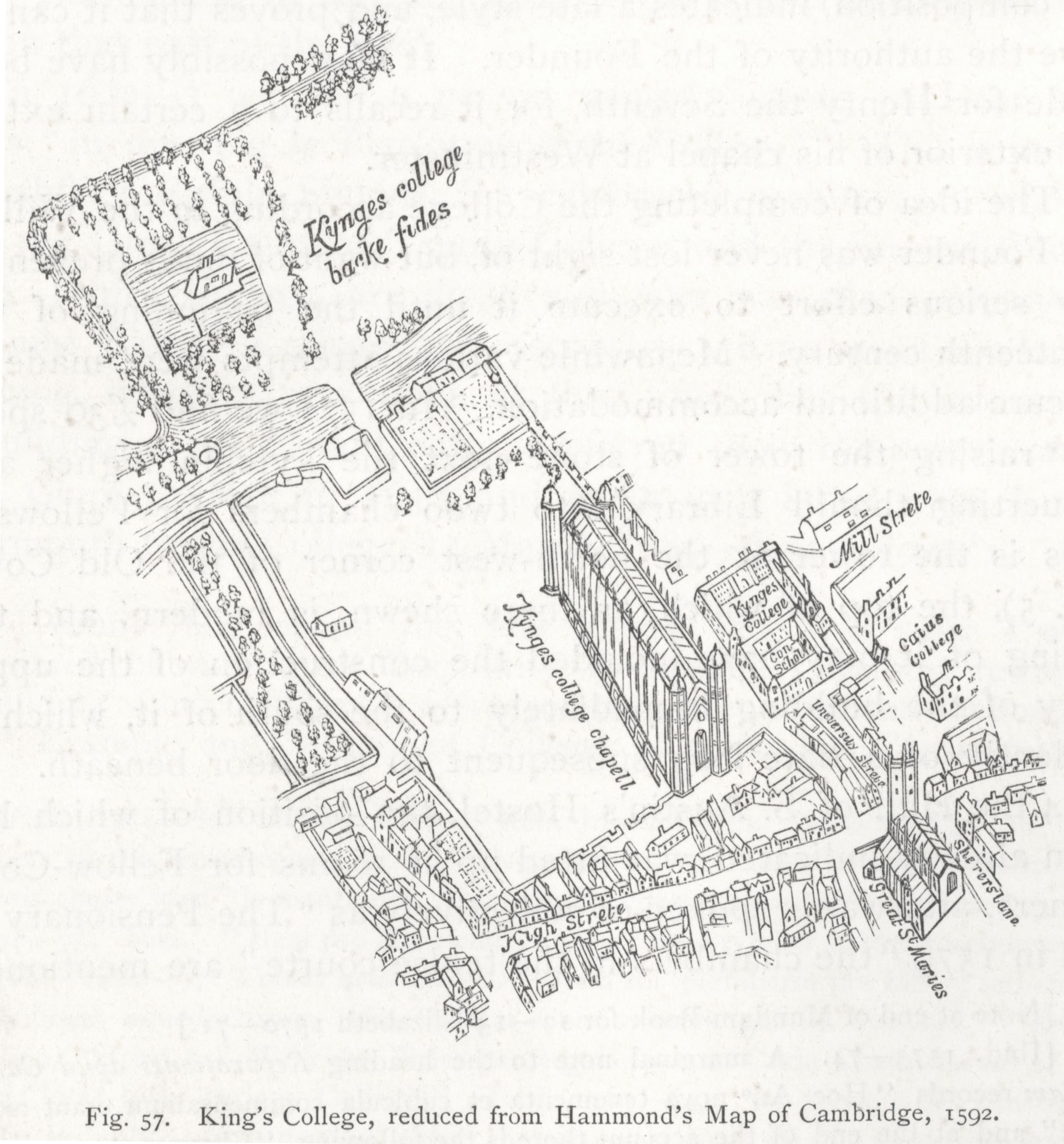 King's College, reduced from Hammond's Map of Cambridge, 1592 (Willis and Clark, vol. 1, p. 553, fig. 57).
