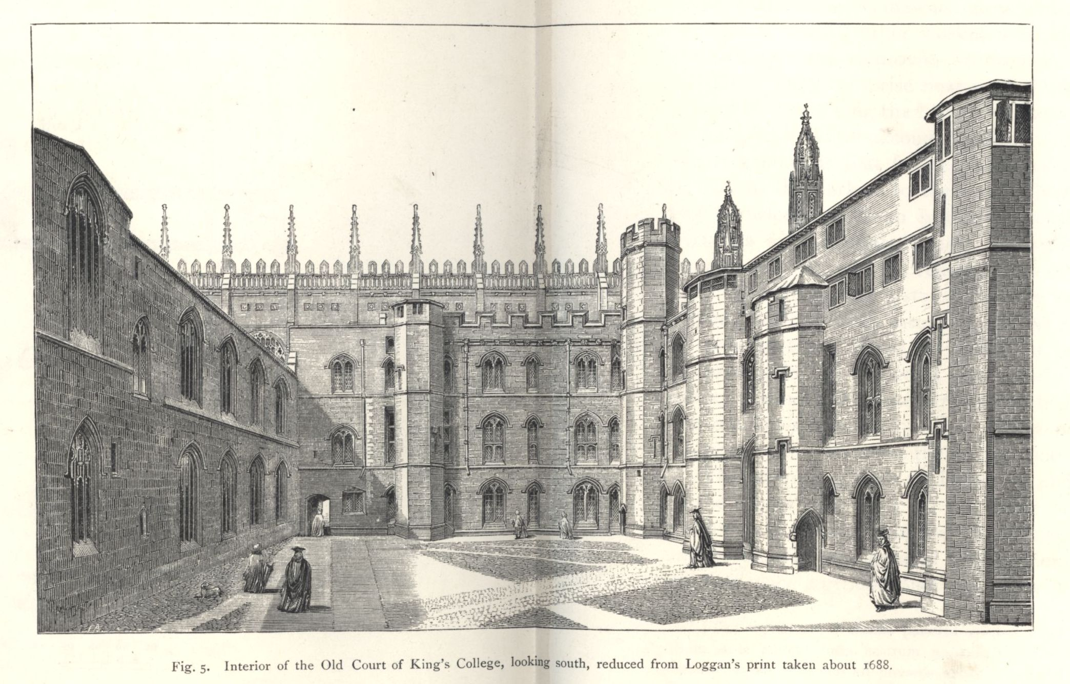 Interior of the Old Court, looking south, reduced from Loggan's print, taken about 1688. [Willis and Clark, vol. 1, p. 324, fig. 5]