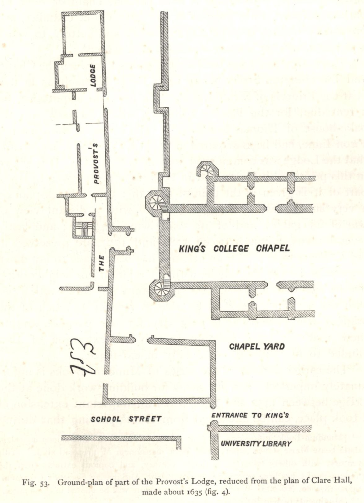 Ground plan of part of the Provost's Lodge, reduced from the plan of Clare Hall, made about 1635. [Willis and Clark, vol. 1, p. 541, fig. 53]