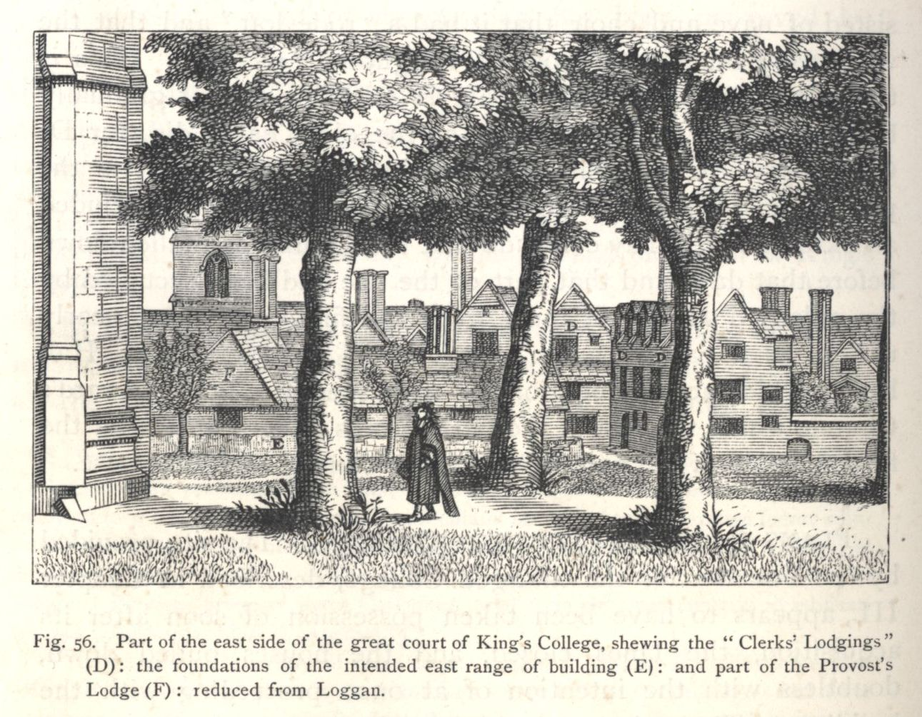 Part of the east side of the great court of King's College, showing the Clerks' Lodgings and part of the Provost's Lodge, reduced from Loggan. [Willis and Clark, vol. 1, p. 552, fig. 56]