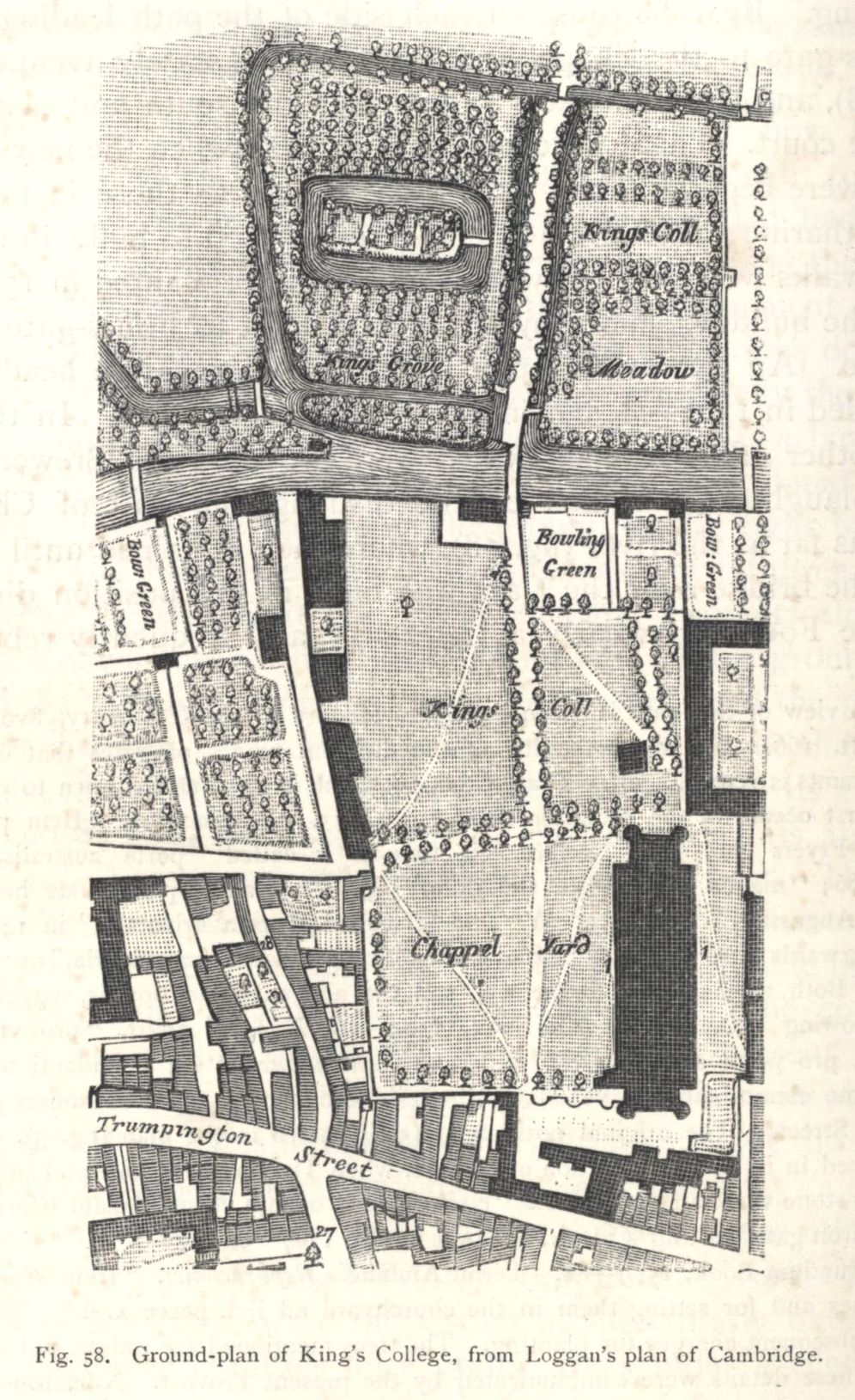 Ground plan of King's College, from Loggan's plan of Cambridge. [Willis and Clark, vol. 1, p. 568, fig. 58].