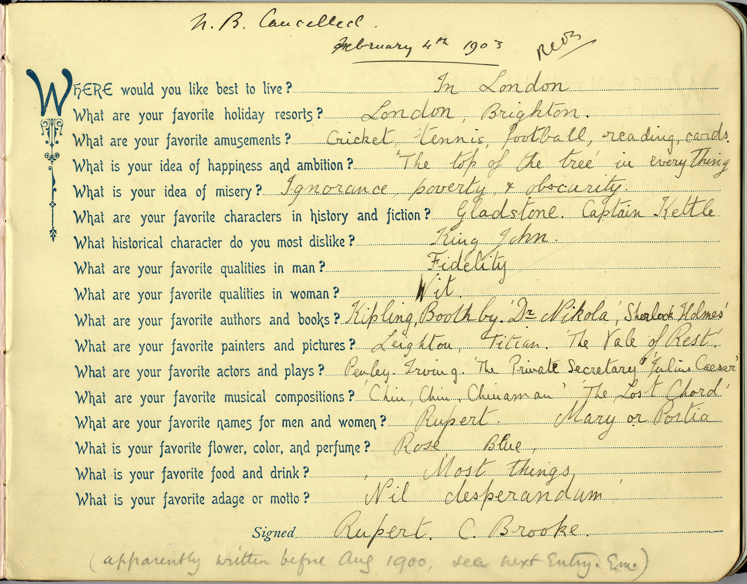 Questionnaire by Rupert Brooke, taken from a book of questionnaires given by his Aunt Fanny and completed by his family and friends.  Archive Centre, King's College, Cambridge. RCB/M/2.