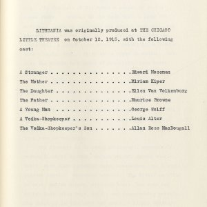 This typescript of 'Lithuania' includes the cast list for first American production at the Chicago Little Theatre, 12 Oct. 1915. [RCB/D/3, cast list]