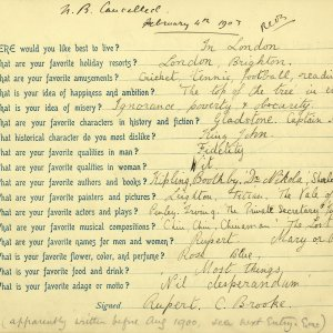 Rupert Brooke was given this questionnaire by his Aunt Fanny on the occasion of his thirteenth birthday. [RCB/M/2]